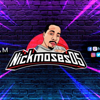 NickMoses05 Gaming Podcast