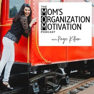 The Mom's Organization Motivation Podcast