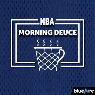 NBA Morning Deuce