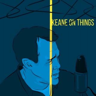 Keane On Things