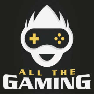 All The Gaming Podcast