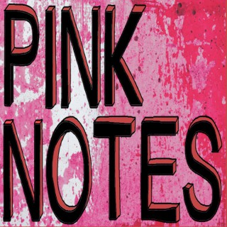 Pink Notes