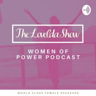 Lovelda Show - Women of Power Podcast