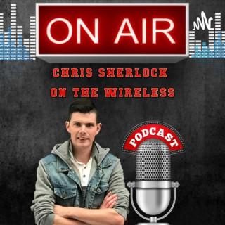 Chris Sherlock On The Wireless