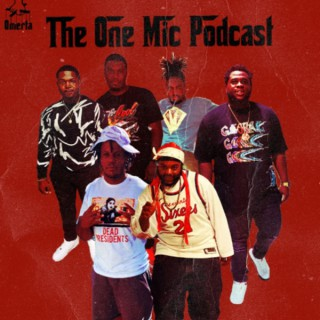 OMN Presents: The One Mic Podcast