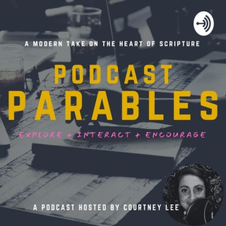 Podcast Parables