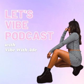 Let's Vibe Podcast