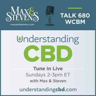 Understanding CBD with Max and Steven as heard on WCBM Radio