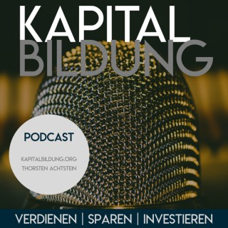 Kapitalbildung - Verdienen | Sparen | Investieren