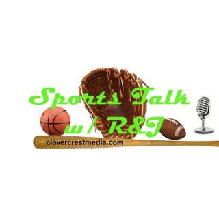 Sports Talk with R&J