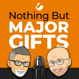 Nothing But Major Gifts