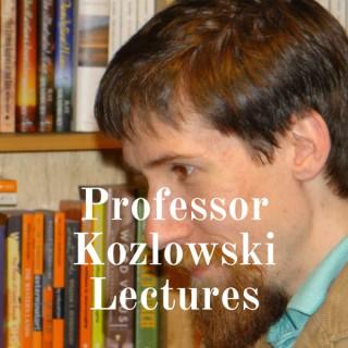 Professor Kozlowski Lectures