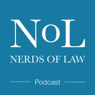 Nerds of Law Podcast