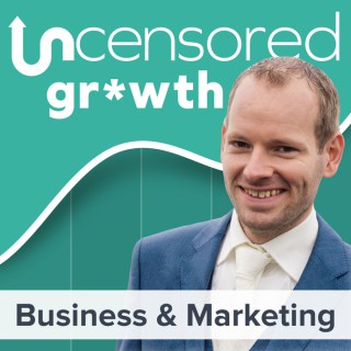 Uncensored Growth - Online Marketing & Business Strategies