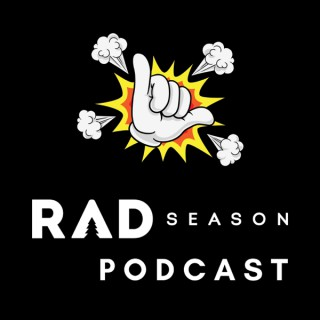 Rad Season Podcast - Action Sports and Adventure Show