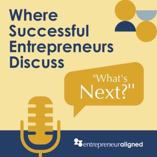Entrepreneur Aligned Podcast