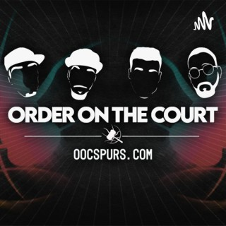 Order On The Court | A San Antonio Spurs Podcast
