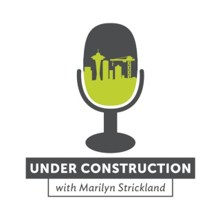 Under Construction with Marilyn Strickland