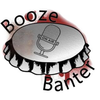 Booze & Banter