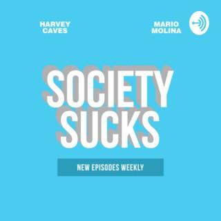 Society Sucks