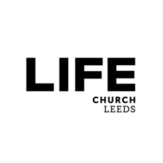 Life Church Leeds