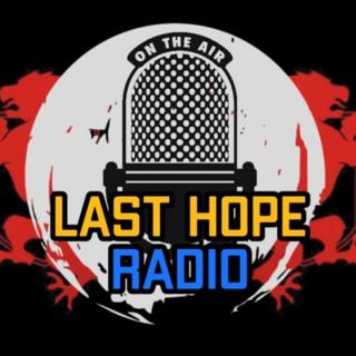 Last Hope Radio
