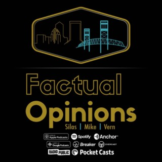 Factual Opinions Podcast