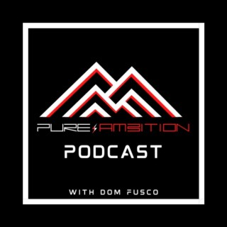 Pure Ambition Podcast