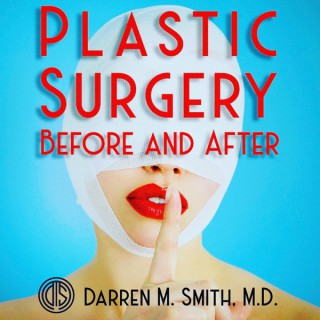 Plastic Surgery: Before and After