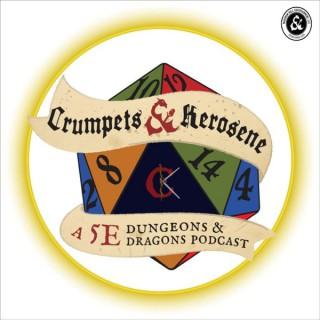 Crumpets & Kerosene