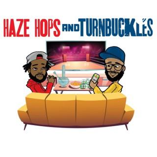 Haze, Hops, And Turnbuckles