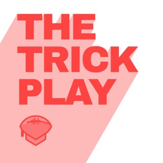 The Trick Play Podcast