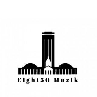 Eight50muzik's Podcast