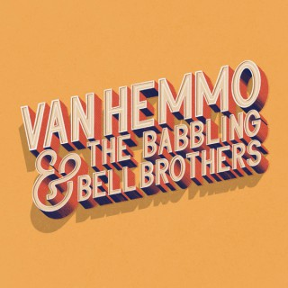 Van Hemmo & The Babbling Bell Brothers