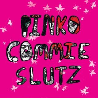 Pinko Commie Slutz