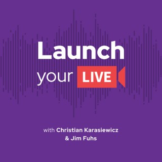 Launch Your Live