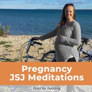 Pregnancy JSJ Meditations - Hold For Healing