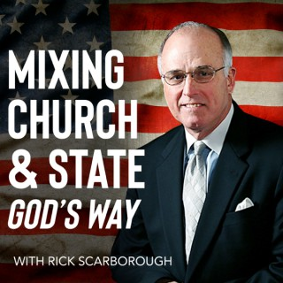 Mixing Church & State with Rick Scarborough