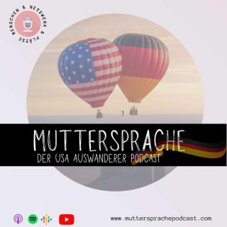 Muttersprache Podcast - Der USA Auswanderer Podcast