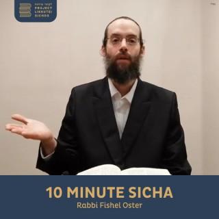 10 Minute Sicha, Rabbi Fishel Oster