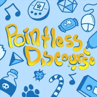 Pointless Discourse