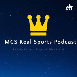 MCS Real Sports Podcast