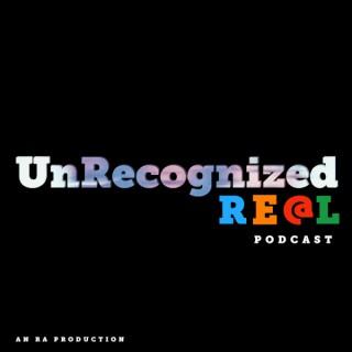 Unrecognized Real