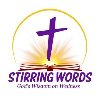 Stirring Words: God's Wisdom on Wellness