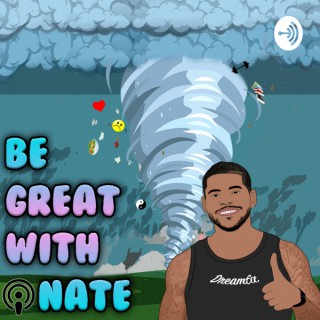 Be Great With Nate