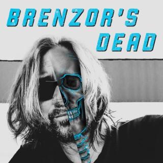 Brenzor's Dead