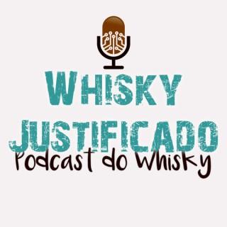 Whisky Justificado