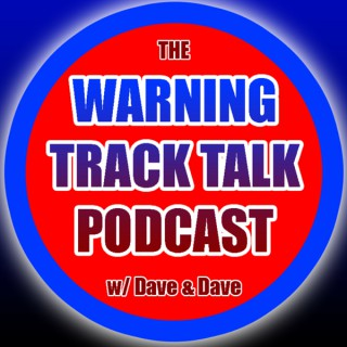 Warning Track Talk: A Phillies Phan's Podcast