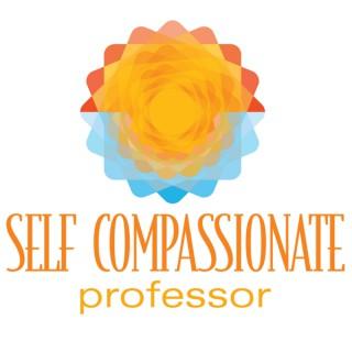 Self-Compassionate Professor