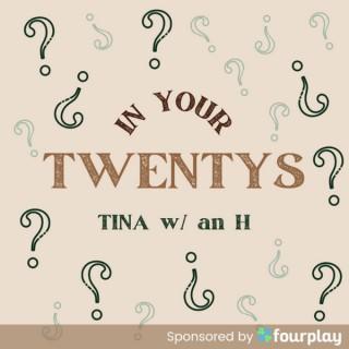 In Your Twentys